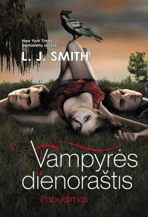 Vampyrės dienoraštis. Pabudimas (1-oji knyga)