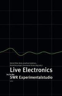 Live Electronics im / in the SWR Experimentalstudio