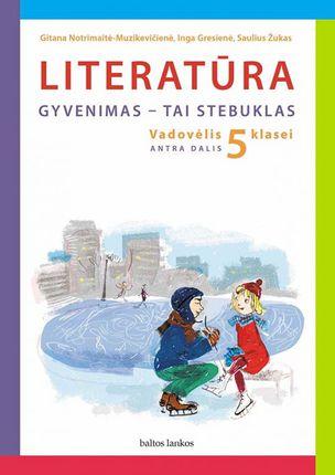 Literatūra. Vadovėlis 5 klasei. II dalis