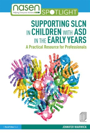 Supporting SLCN in Children with ASD in the Early Years