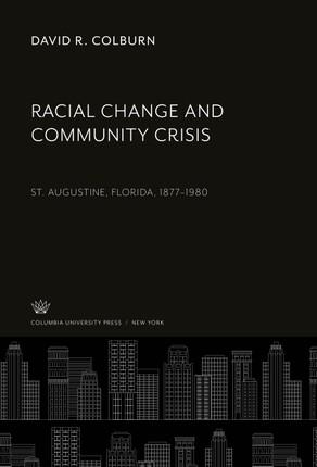 Racial Change and Community Crisis