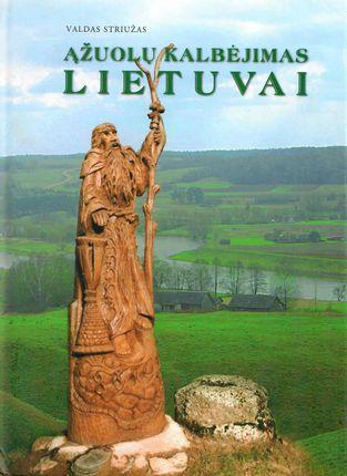Ąžuolų kalbėjimas Lietuvai