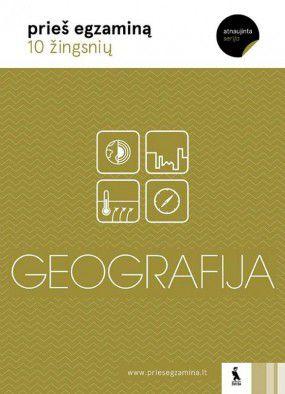 Geografija: 10 žingsnių prieš egzaminą