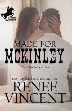 Made For McKinley (Mavericks of Meeteetse, Book 2: Jonas & Ava)