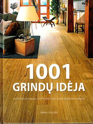 1001 grindų idėja