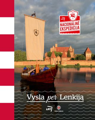 "Nacionalinė ekspedicija ""Vysla per Lenkiją"""