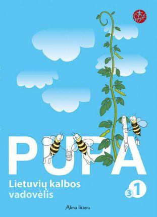 """Pupa. Lietuvių kalba. 3-ioji knyga I klasei (serija """"Šok"""")"""