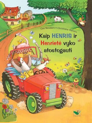Kaip Henris ir Henrietė vyko atostogauti
