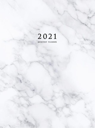 2021 Monthly Planner: 2021 Planner Monthly 8.5 x 11 with Marble Cover (Volume 3 Hardcover)