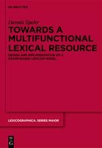 Towards a Multifunctional Lexical Resource