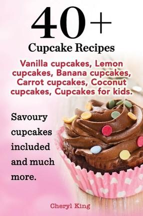 40 Cupcake Recipes