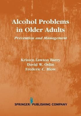 Alcohol Problems in Older Adults: Prevention and Management