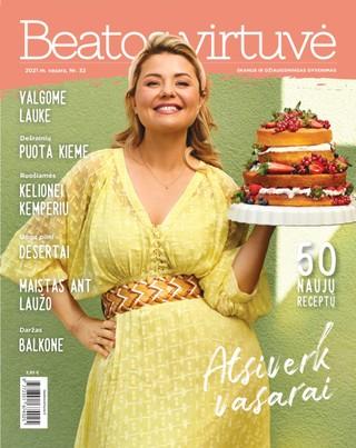 Beatos virtuvė. Žurnalas. 2021 m. Vasara Nr. 32