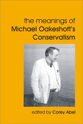 Meanings of Michael Oakeshott's Conservatism