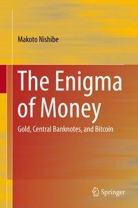 The Enigma of Money