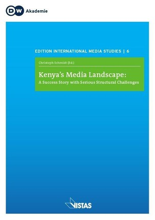 Kenya's Media Landscape: A Success Story with Serious Structural Challenges