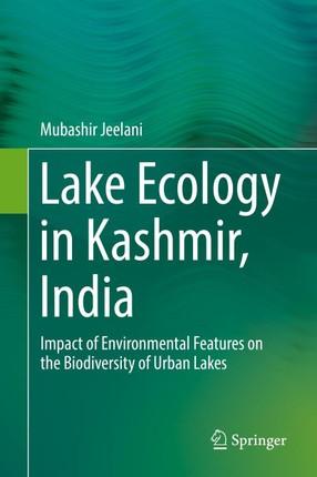 Lake Ecology in Kashmir, India