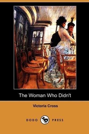 The Woman Who Didn't (Dodo Press)