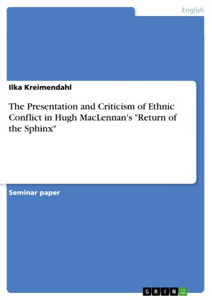 """The Presentation and Criticism of Ethnic Conflict in Hugh MacLennan's """"Return of the Sphinx"""""""