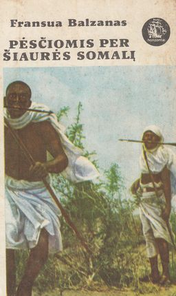 Pėsčiomis per Šiaurės Somalį