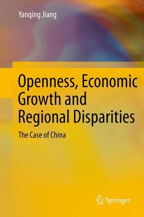Openness, Economic Growth and Regional Disparities