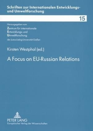 A Focus on EU-Russian Relations