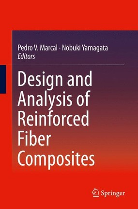 Design and Analysis of Reinforced Fiber Composites