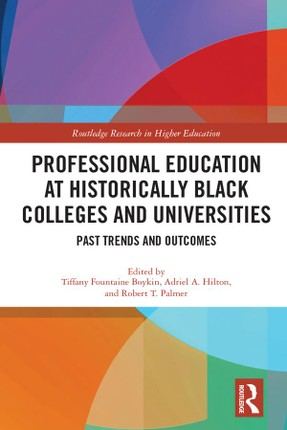 Professional Education at Historically Black Colleges and Universities