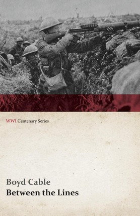 Between the Lines (WWI Centenary Series)