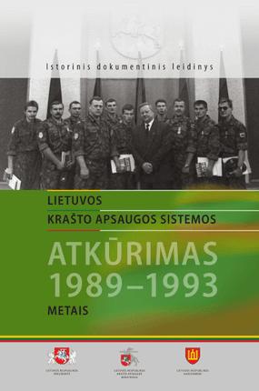 Lietuvos krašto apsaugos sistemos atkūrimas 1989-1993 metais