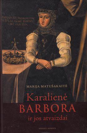 Karalienė Barbora ir jos atvaizdai