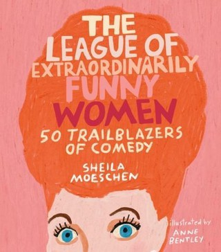 The League of Extraordinarily Funny Women