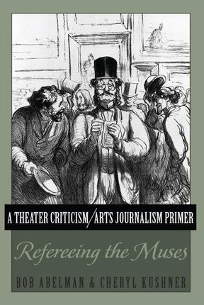 A Theater Criticism/Arts Journalism Primer