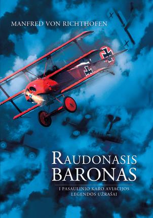 Raudonasis baronas: pasaulinio karo aviacijos legendos užrašai