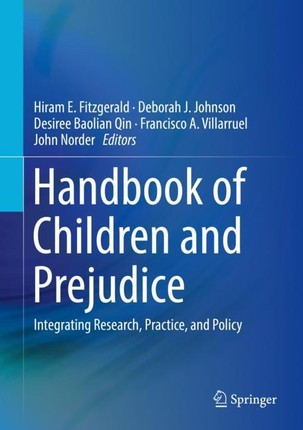 Handbook of Children and Prejudice