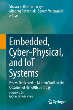 Embedded, Cyber-Physical, and IoT Systems