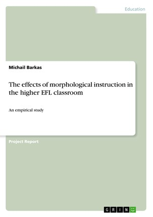 The effects of morphological instruction in the higher EFL classroom