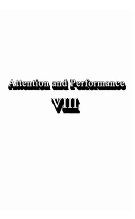 Attention and Performance Viii