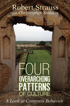 Four Overarching Patterns of Culture