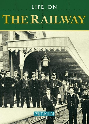 Life on the Railway