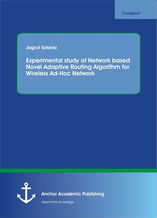 Experimental study of Network based Novel Adaptive Routing Algorithm for Wireless Ad-Hoc Network