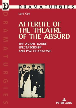 Afterlife of the Theatre of the Absurd