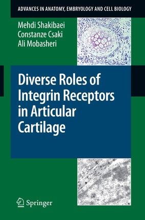 Diverse Roles of Integrin Receptors in Articular Cartilage