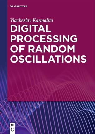 Digital Processing of Random Oscillation