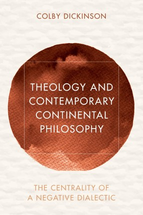 Theology and Contemporary Continental Philosophy