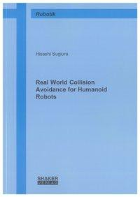 Real World Collision Avoidance for Humanoid Robots