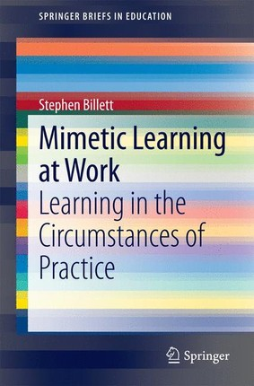 Mimetic learning and work