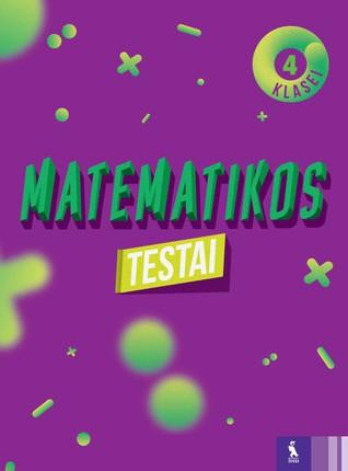 Matematikos testai 4 klasei (2019)