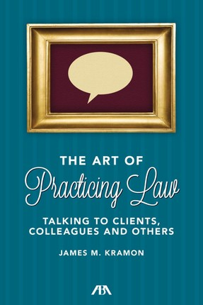 The Art of Practicing Law