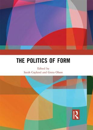 The Politics of Form